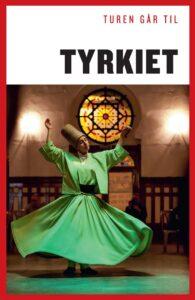 turen går til Tyrkiet 195x300 - Danske bøger om Kappadokien og Tyrkiet